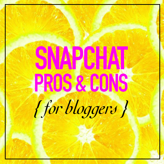 TUESDAY TIPS: SNAPCHAT PROS & CONS
